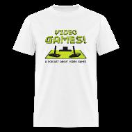 T-Shirts ~ Men's T-Shirt ~ Video Games T-Shirt!