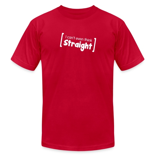 I can't even think straight - T-shirt - Men's Fine Jersey T-Shirt