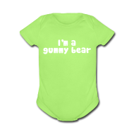 Baby Bodysuits ~ Baby Short Sleeve One Piece ~ I'm A Gummy Bear Lyric Baby Short Sleeve One Piece
