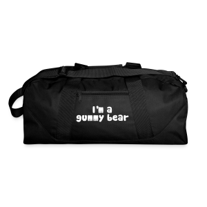 I'm A Gummy Bear Lyric Duffel Bag - Duffel Bag