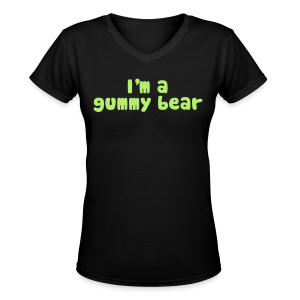I'm A Gummy Bear Lyric Ladies V-Neck T-Shirt - Women's V-Neck T-Shirt