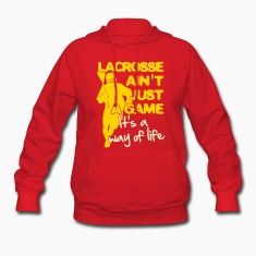 Lacrosse Ain't Just A Game Hoodies