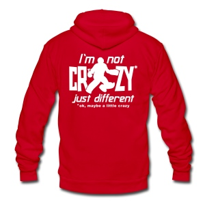 I'm Not Crazy (field hockey) Unisex Fleece Zip Hoodie - Unisex Fleece Zip Hoodie by American Apparel