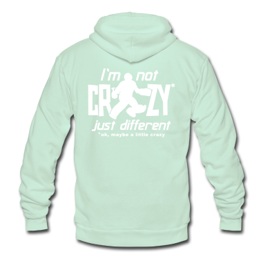 I'm Not Crazy (field hockey) Zip Hoodies/Jackets