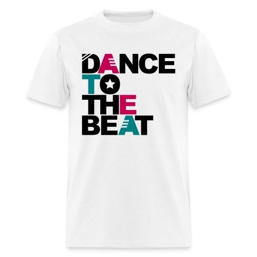 DANCE TO THE BEAT T-SHIRT - Men's T-Shirt