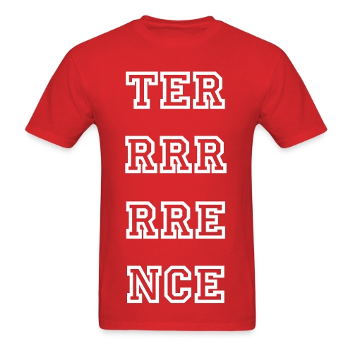 TERRRRRRENCE - Men's T-Shirt