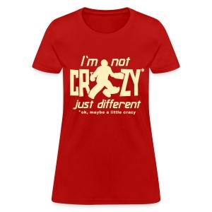 I'm Not Crazy (field hockey) Women's Standard Weight T-Shirt - Women's T-Shirt
