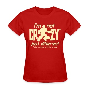 I'm Not Crazy (field hockey) Women's Standard Weight T-Shirt - Women's T-Shirt