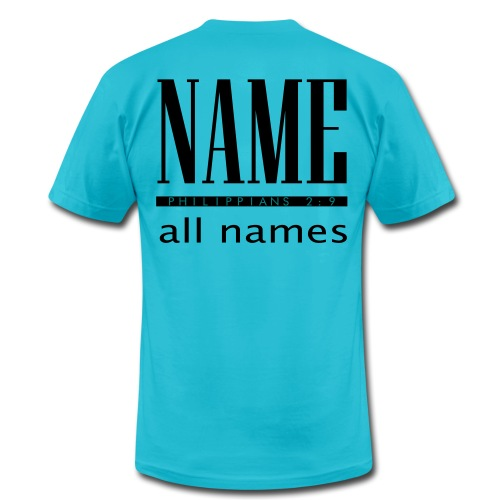 Men's American Apparel T-Shirt - Name Above All Names - Teal/Black - Men's Fine Jersey T-Shirt