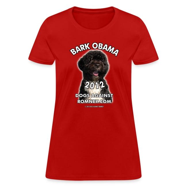 """Official Dogs Against Romney """"Bark Obama"""" Women's Tee"""