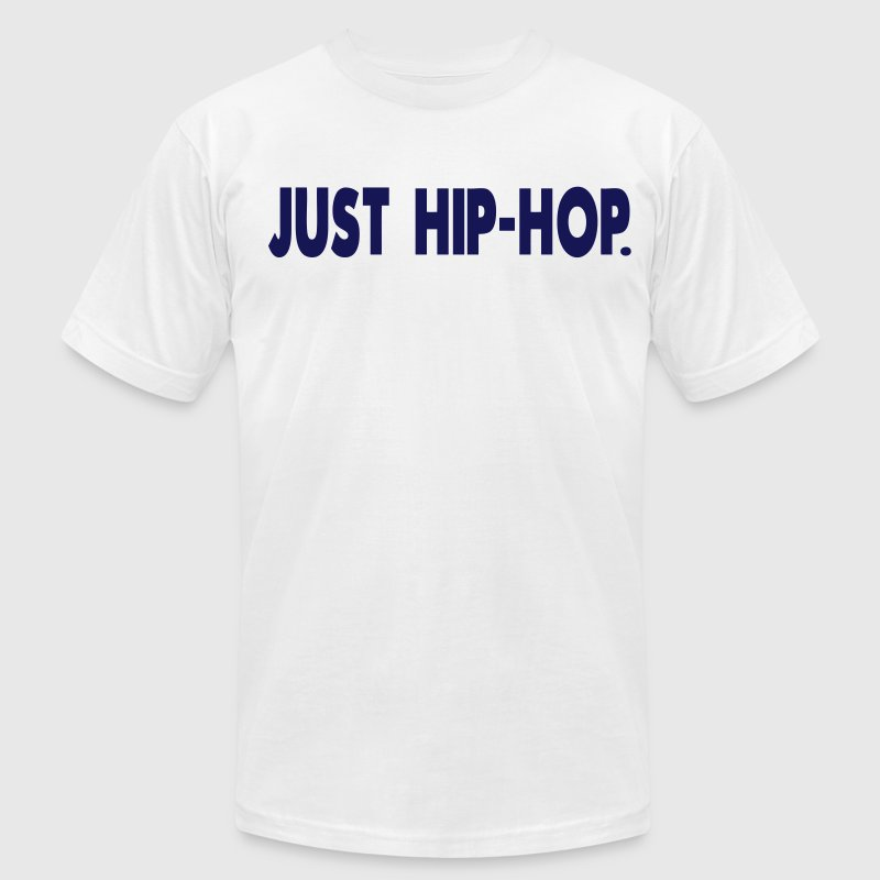 JUST HIP-HOP. - Men's T-Shirt by American Apparel