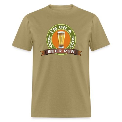 I'm on a beer run - Men's T-Shirt