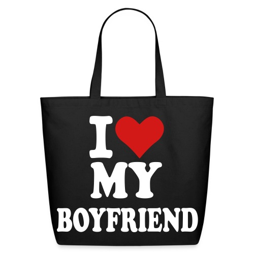 I love my boyfriend - Eco-Friendly Cotton Tote