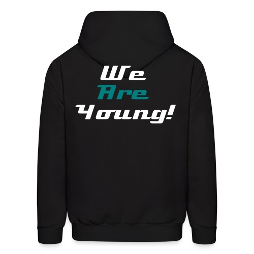 |K4OY| We Are Young! - Men's Hoodie