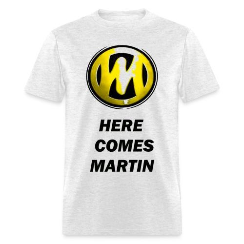 Here Comes Martin Grey - Men's T-Shirt