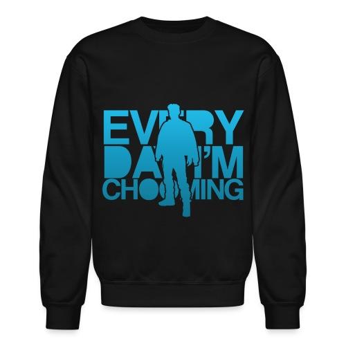 T.O.P - Everyday I'm Chooming - Crewneck Sweatshirt