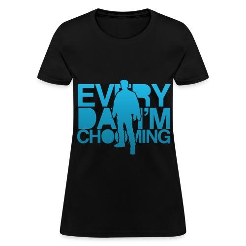 T.O.P - Everyday I'm Chooming - Women's T-Shirt