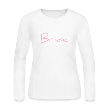 Bride Text Word Graphic Design Picture Vector Long Sleeve Shirts