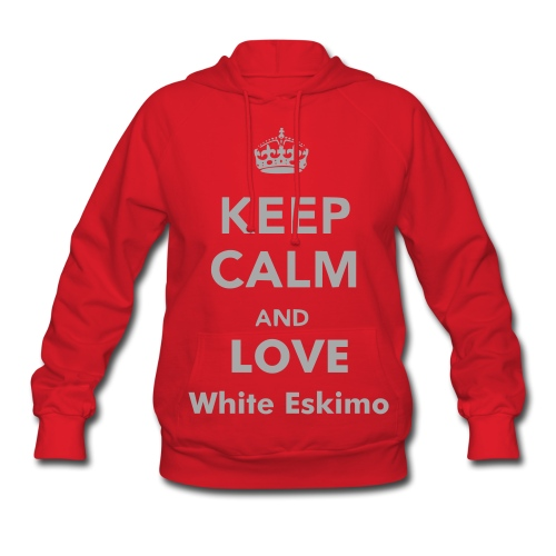Keep Calm and Love White Eskimo - Women's Hoodie