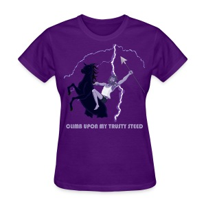 Climb upon my trusty steed - Women's T-Shirt