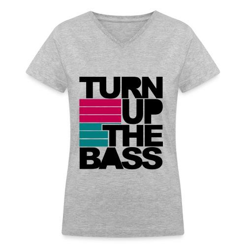 Women's V-Neck Turn Up The Bass - Women's V-Neck T-Shirt