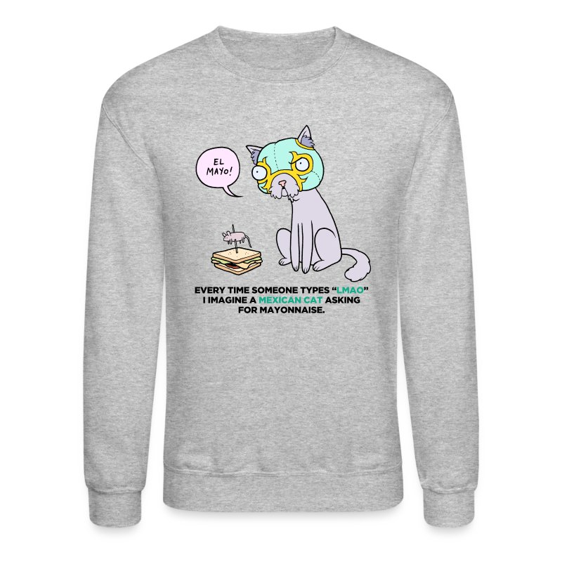 Mexican Cat - Crewneck Sweatshirt