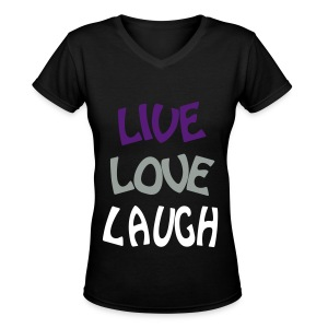 3 L's Live, love, laugh Women's t-shirt - Women's V-Neck T-Shirt