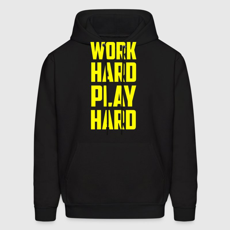 Work Hard Play Hard Hoodies - Men's Hoodie