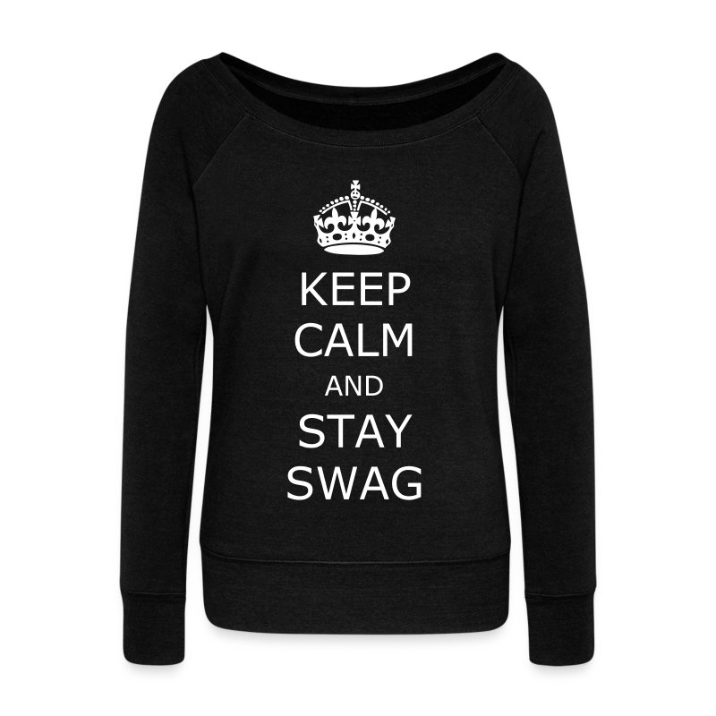 Keep calm and stay swag - Women's Wideneck Sweatshirt