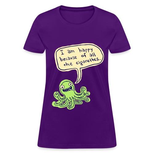 Ozzie the Chain-smoking Octopus - Women's T-Shirt