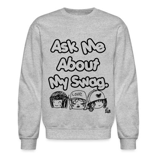 Ask Me, Please! (Crewneck) - Crewneck Sweatshirt