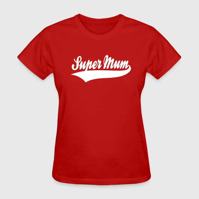 Super Mum Design Women's T-Shirt WR - Women's T-Shirt