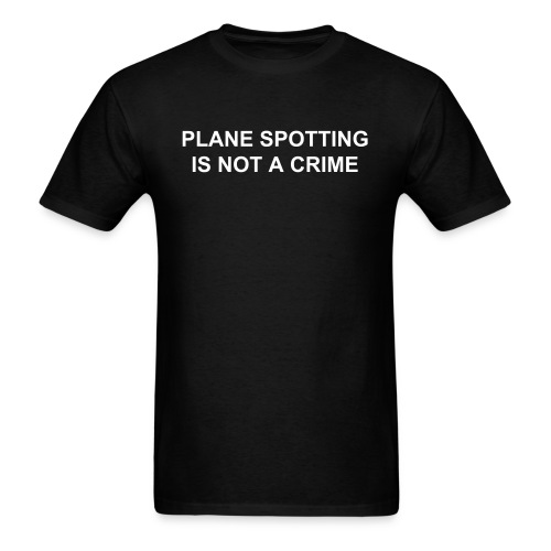 Plane spotting is not a crime (mens) - Men's T-Shirt