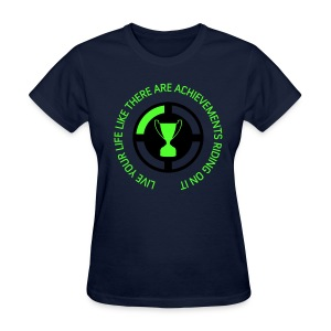 Live life like an Xbox Game - Women's T-Shirt