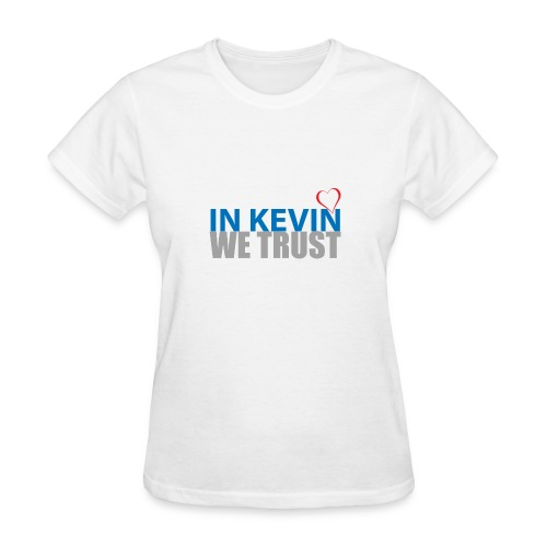 In Kevin We Trust - Women's T-Shirt