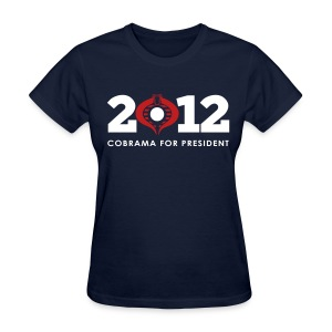 Cobr-ama For President 2012 - Women's T-Shirt