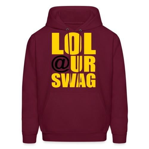 Lol @ Ur Swag Mens - Men's Hoodie