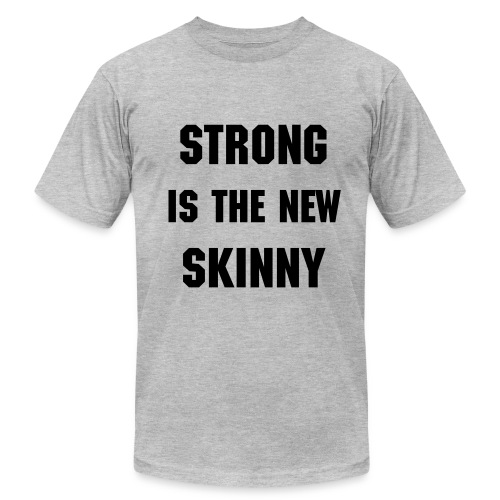 Strong is the New Skinny - Men's Fine Jersey T-Shirt