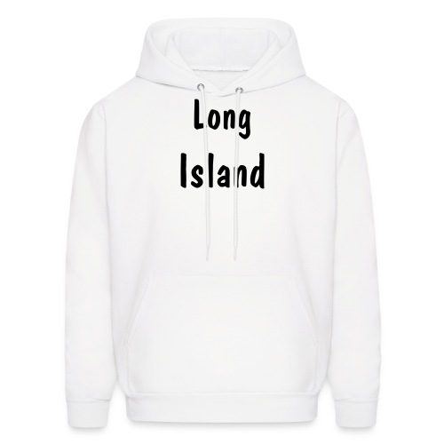 Men's Hoodie - Birthplace is L.I!!!! L.I !!!!!!