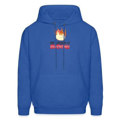 Chicken Is Burning Hoodie - Men's Hoodie