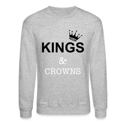 KINGS & CROWNS - Crewneck Sweatshirt
