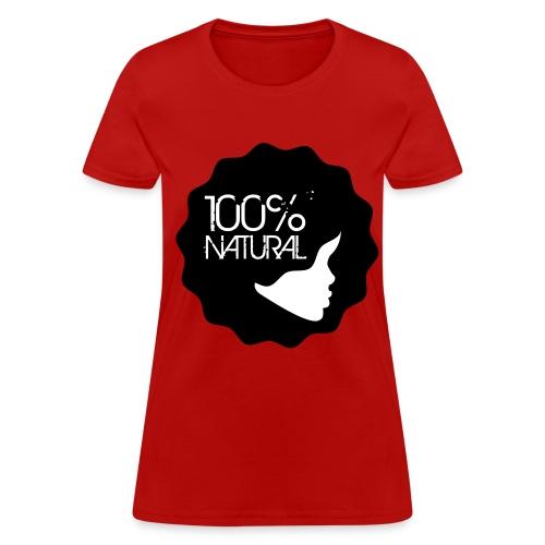 100% Natural Girl - Women's T-Shirt