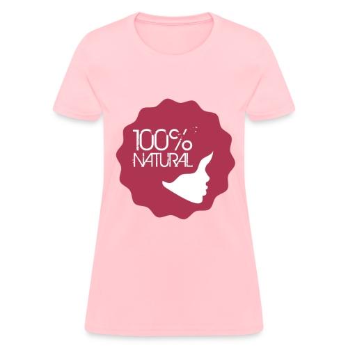 100% Natural (pink) - Women's T-Shirt
