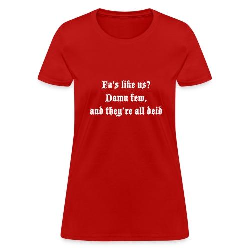 Women's Fa's like us? Tshirt - Women's T-Shirt