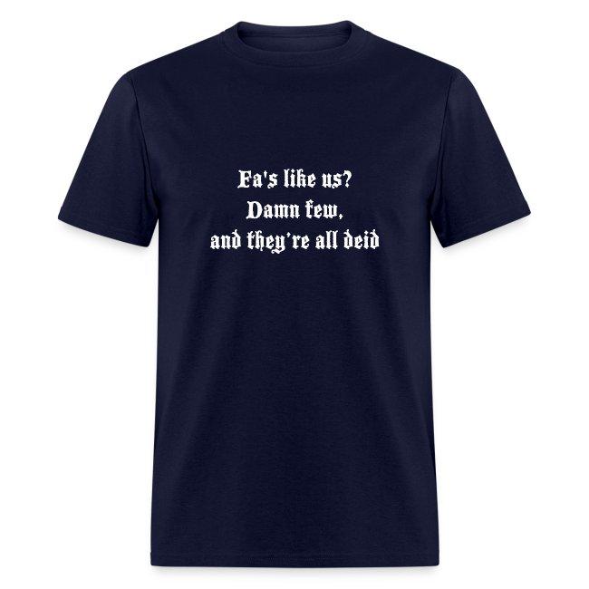 Men's Fa's like us? Tshirt