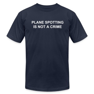 Plane spotting is not a crime (Men's, American Apparel) - Men's Fine Jersey T-Shirt