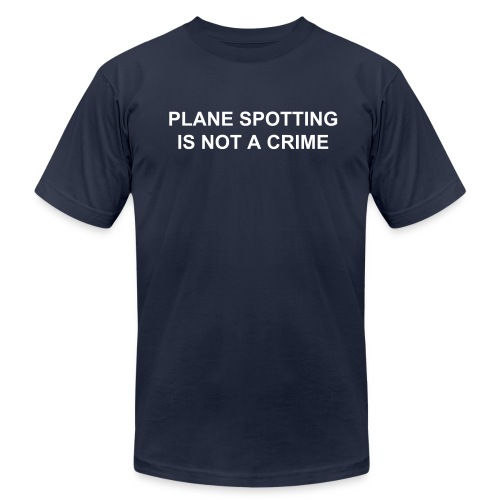 Plane spotting is not a crime (Men's, American Apparel) - Men's  Jersey T-Shirt