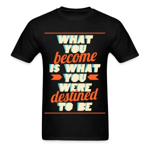 [EH] What You Become - Men's T-Shirt