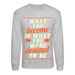 [EH] What You Become - Crewneck Sweatshirt