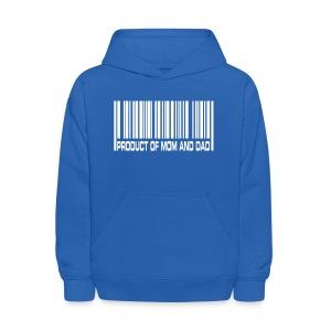 Product of Mom and Dad Sweatshirt - Kids' Hoodie